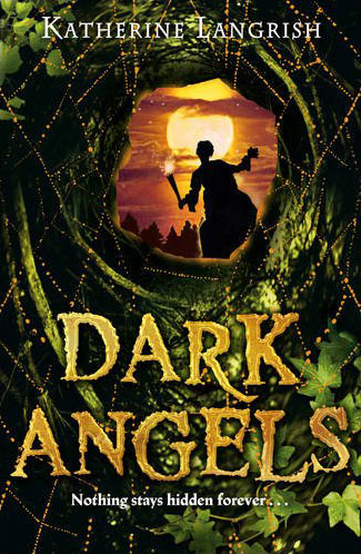 Dark Angels, written by Katherine Langrish