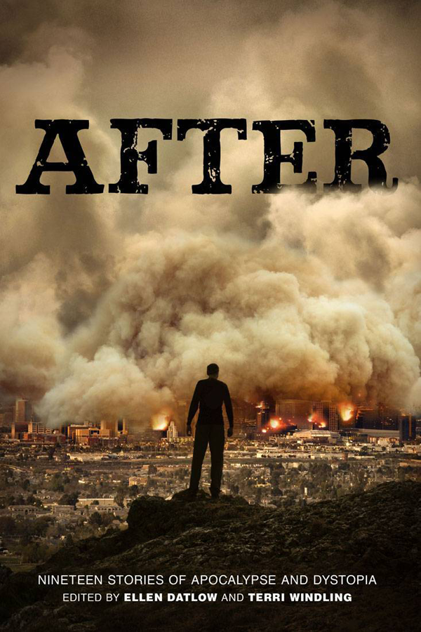 After, a collection of stories of apocalypse and dystopia