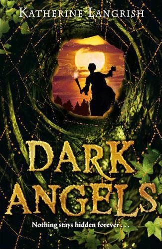 Dark Angels, written by Katherine Langrish