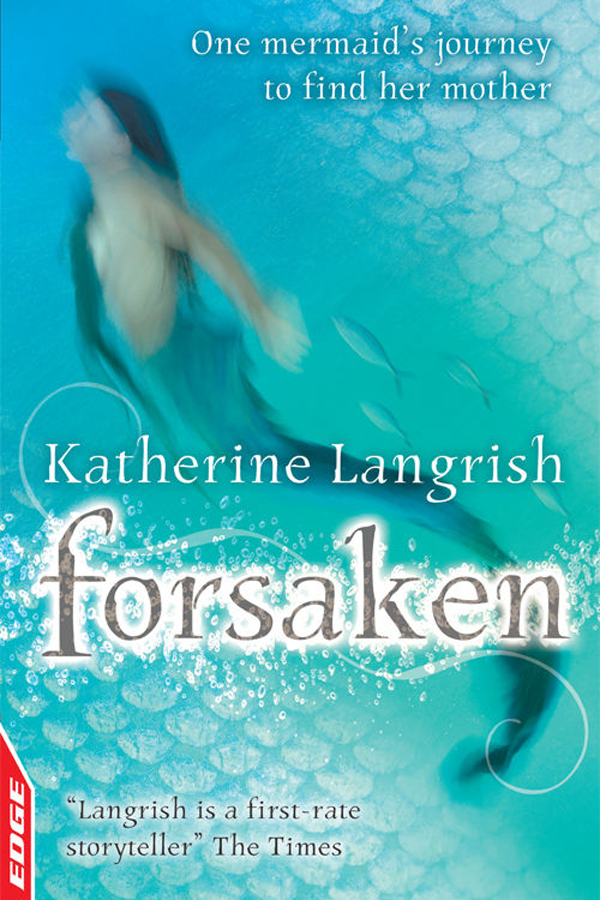 Forsaken, written by Katherine Langrish