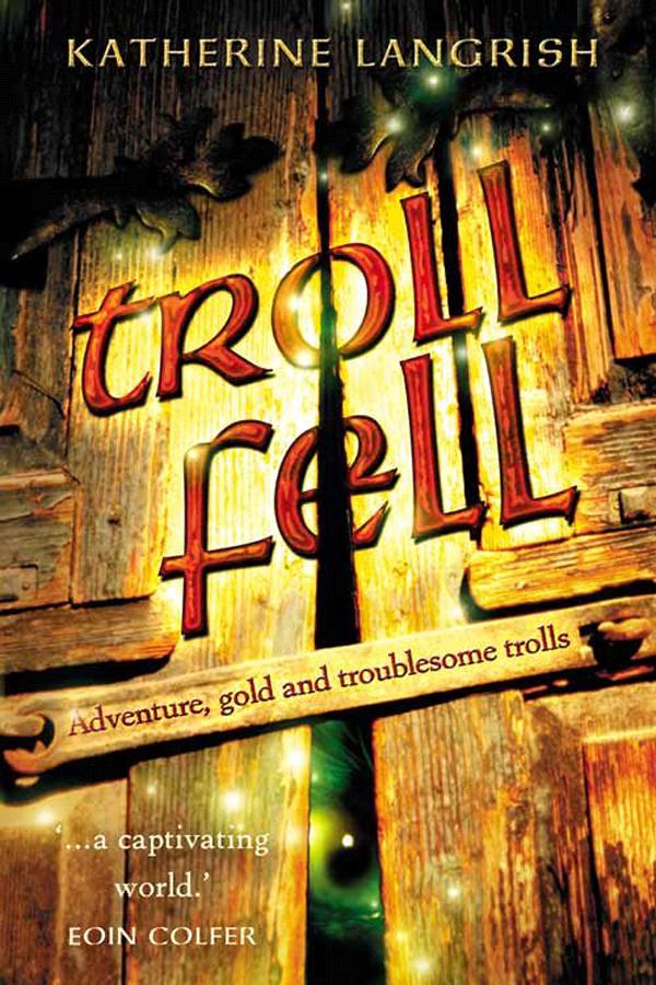 Troll Fell, written by Katherine Langrish